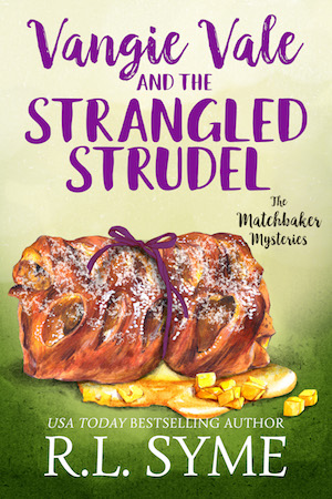 Vangie Vale and the Strangled Strudel by R.L. Syme