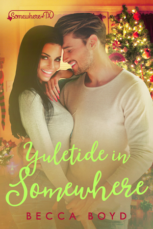 Yuletide in Somewhere by Becca Boyd