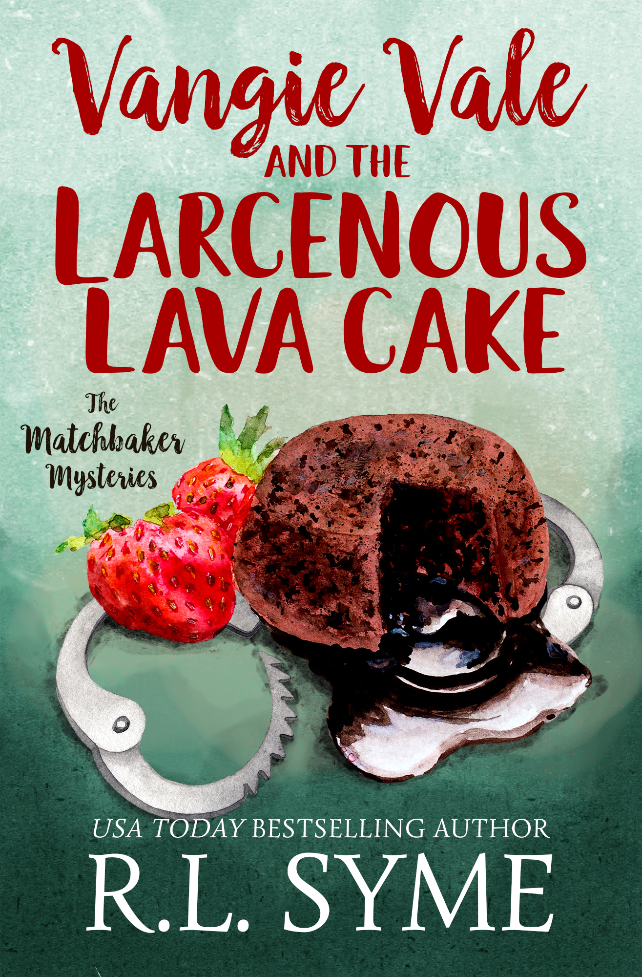 Vangie Vale and the Larcenous Lava Cake