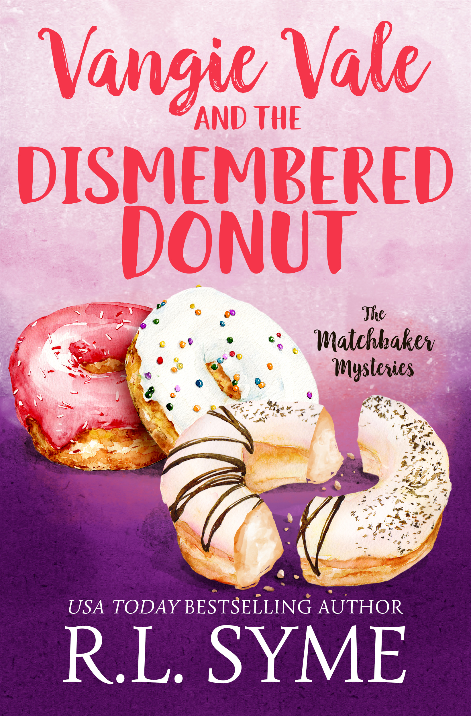 NEW! Vangie Vale and the Dismembered Donut